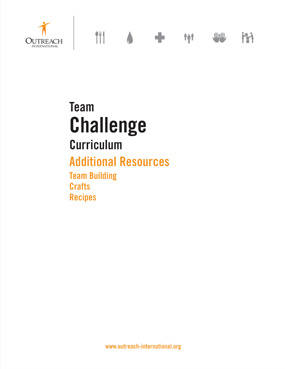 Team Challenge | Download Resource | Additional Resources | Outreach International