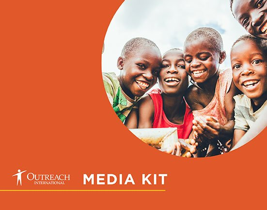 Outreach International Media Kit