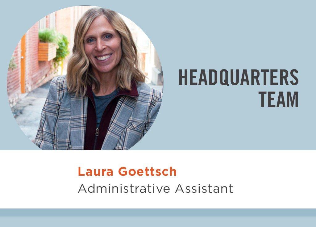 Laura Goettsch, Administrative Assistant