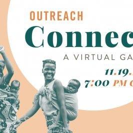 Outreach Connect | A Virtual Gala