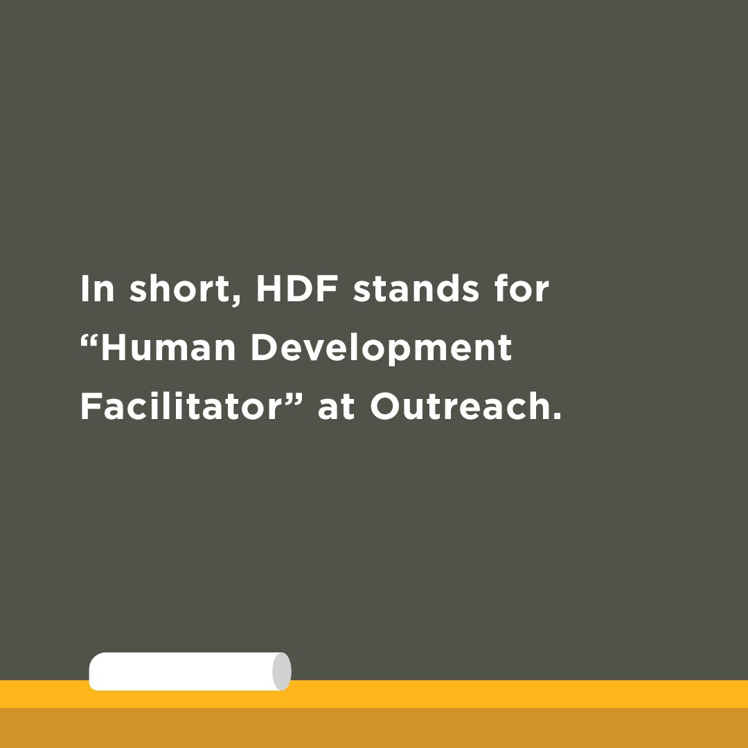 "2 - ""HDF"" is short for ""Human Development Facilitator"""